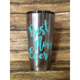 Best Mom Ever 20oz Stainless Steel Insulated Tumbler