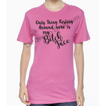 Only Thing Resting is my Bitch Face Unisex T-Shirt