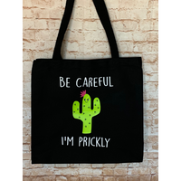 "Cactus ""Be Careful I'm Prickly"" Canvas Tote Bag"
