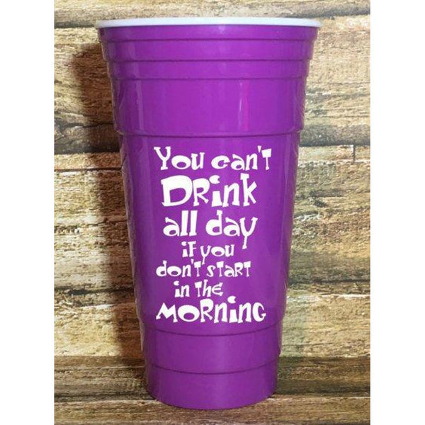 Can't Drink All Day Plastic Tumbler