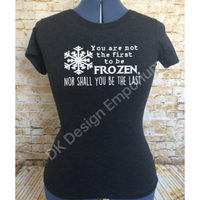 "Frozen Maelstrom Mashup T-Shirt - ""You are not the first, nor shall you be the last"""