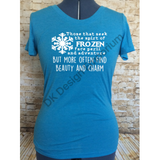 "Frozen Maelstrom Mashup Fitted Women's Tee - ""Face Peril & Danger"" Design"