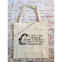 If Only I Had a Houseboy Canvas Tote Bag