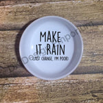Make it Rain Ceramic Loose Change Dish