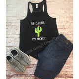 Be Careful I'm Prickly Cactus Tank Top