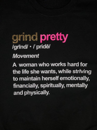 Grind Pretty Definition Sweatshirt