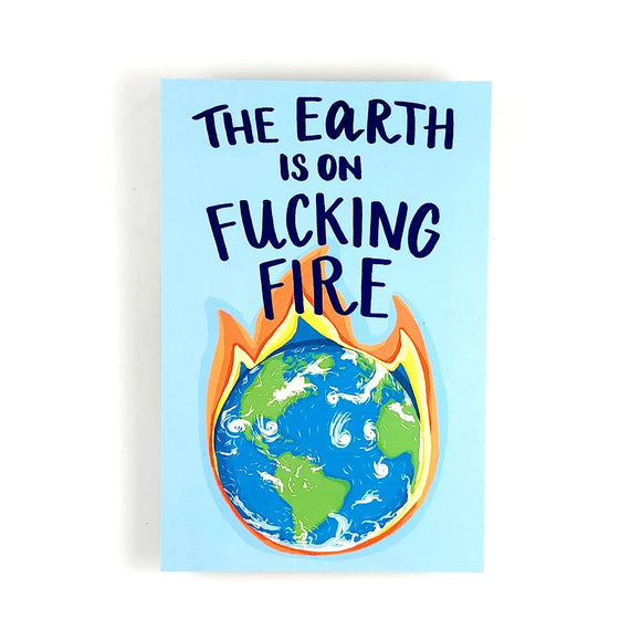 The Earth is on Fire Write Your Rep Protest Postcard
