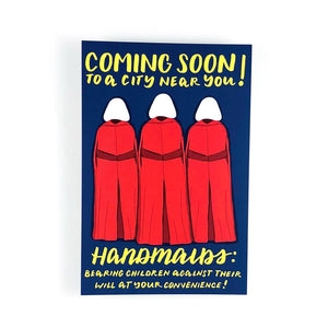 Coming Soon! Handmaids Write Your Rep Protest Postcard