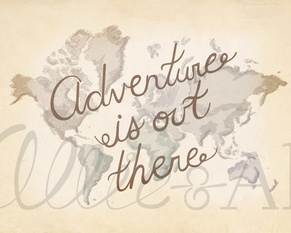 Adventure is Out There World, up movie inspired, art print, illustration, typography, map