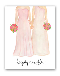 Happily Ever After, Gay Wedding Couple, Female, Love, lesbian, art print, illustration, typography