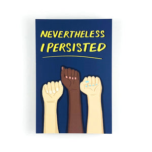 Nevertheless I Persisted Write Your Rep Protest Postcard
