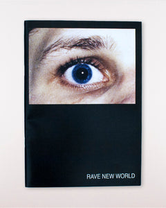 Paul Hameline: Rave New World