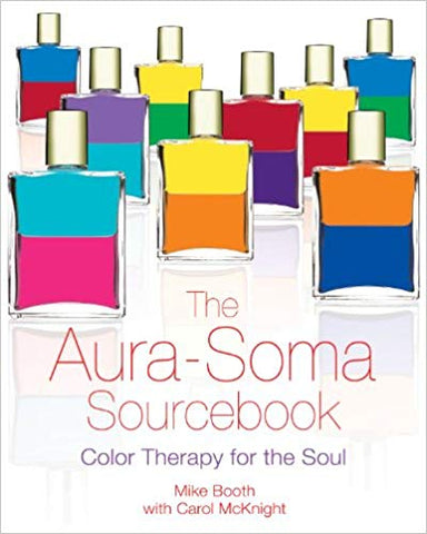 The Aura Soma Sourcebook