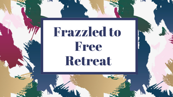 Frazzled to Free Retreat