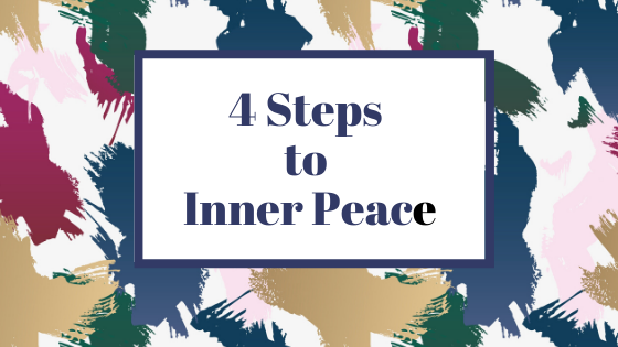 4 Steps to Inner Peace