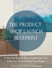Load image into Gallery viewer, Product Shop Launch Blueprint + Email Templates