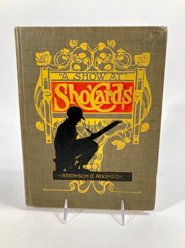 1918 A SHOW AT SHOWCARDS, Art and Advertising Design Book, Lettering, Graphic Design