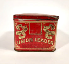 Load image into Gallery viewer, Antique UNION LEADER Cut Plug Tin || EMPTY