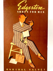 1940's EDGERTON SHOES for Men Stand-up Advertising Sign