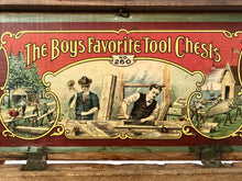 Load image into Gallery viewer, Early 1900's THE BOY'S FAVORITE TOOL CHEST Toy Toolbox No. 260