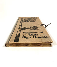 Load image into Gallery viewer, 1910's RHYMES OF YE OLDE SIGN BOARDS Illustrated Book || F.G. Lewin