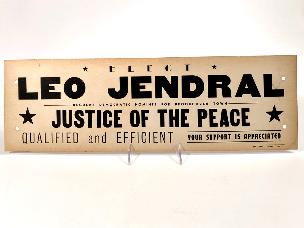 1960s-1970s Justice of the Peace Political Campaign Sign || Brookhaven Town