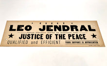 Load image into Gallery viewer, 1960s-1970s Justice of the Peace Political Campaign Sign || Brookhaven Town
