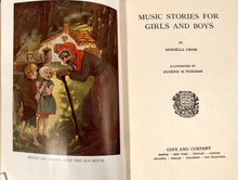 Load image into Gallery viewer, 1926 MUSIC STORIES FOR GIRLS AND BOYS Kid's Book || Eugenie M. Wireman