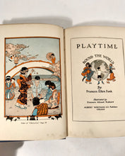 Load image into Gallery viewer, 1928 PLAYTIME AROUND THE WORLD Kid's Book || Frances Ellen Funk
