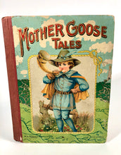 Load image into Gallery viewer, 1910's Children's Book MOTHER GOOSE TALES, Rhymes, Tales & Jingles
