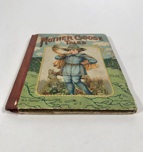 1910's Children's Book MOTHER GOOSE TALES, Rhymes, Tales & Jingles