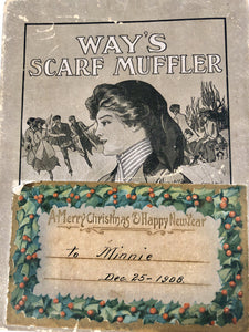 "1908 WAY'S SCARF MUFFLER Box., Christmas Gift with Tag, ""To Minnie"""