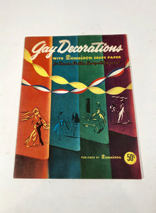 1956 GAY DECORATIONS with DENNISON CREPE PAPER Party Decoration book by DENNISON || For Dances, Parties, Banquets, Bazaars