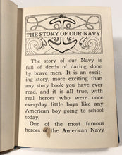 Load image into Gallery viewer, 1942 THE STORY OF OUR NAVY Children's Book, Contance Holland, Marguerite Gayer || McLoughlin Bros., Inc.