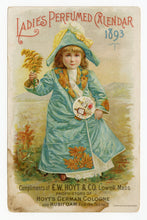 Load image into Gallery viewer, Victorian Hoyt's German Cologne Ladies Perfumed Calendar 1893