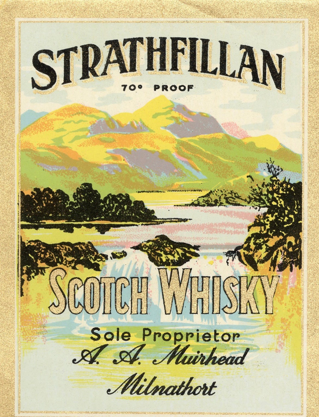 STRATHFILLAN SCOTCH WHISKY Label || Milnathort, A. A. Muirhead, Vintage
