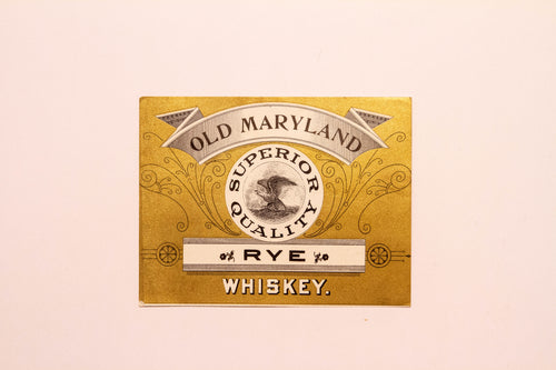 Vintage, Old MARYLAND Quality Rye WHISKEY Label, Alcohol - TheBoxSF