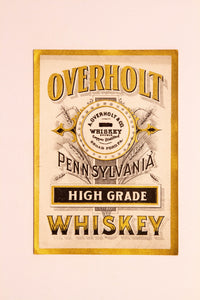 Old Vintage, OVERHOLT Pennsylvania High Grade WHISKEY Label, Alcohol - TheBoxSF