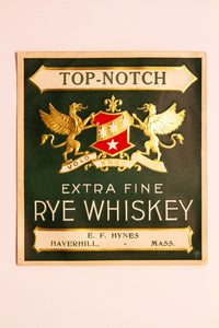 Old Vintage, TOP-NOTCH Extra Fine RYE WHISKEY Label, Hynes, Alcohol - TheBoxSF