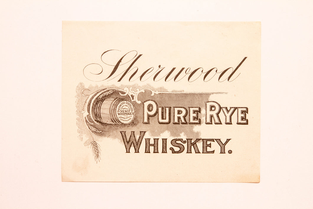 Old Vintage, SHERWOOD Straight Pure Rye WHISKEY Label, Sherwood Distilling | Malt - TheBoxSF