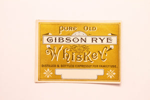 Old Vintage, Pure Old GIBSON RYE WHISKEY | Family | Alcohol | Gold - TheBoxSF