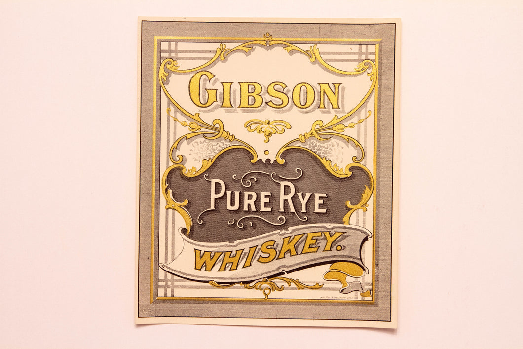Old Vintage, Pure Old GIBSON RYE WHISKEY Label | Family | Alcohol | Gold - TheBoxSF