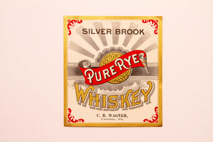 Old Vintage, SILVER BROOK Pure Rye WHISKEY Label, C.B. Wagner, Alcohol - TheBoxSF