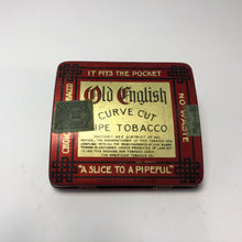 "Load image into Gallery viewer, OLD ENGLISH Pipe Tobacco Tin, Curve Cut, ""A Slice to a Pipeful"" 