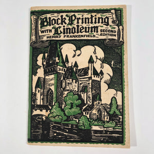 Block Printing with Linoleum Second Edition 1934