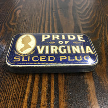Load image into Gallery viewer, Old Pride of Virginia, Sliced Plug TOBACCO TIN - TheBoxSF
