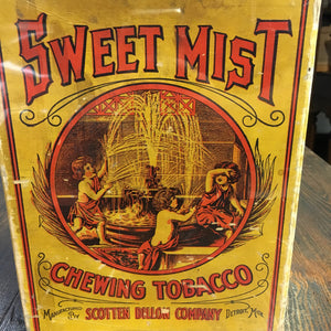 SWEET MIST Chewing TOBACCO Tin, Scotten Dillon Company, Old Vintage - TheBoxSF