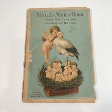 Load image into Gallery viewer, Nestle's Mother Book 1923 Child Rearing and Care