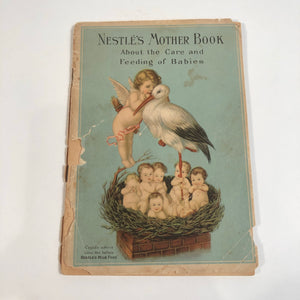 Nestle's Mother Book 1923 Child Rearing and Care