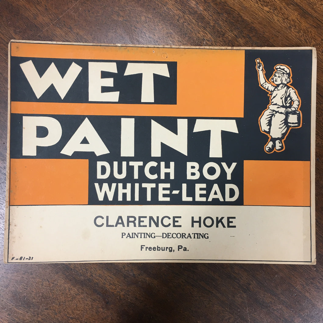 Dutch Boy White Lead WET PAINT Sign - TheBoxSF